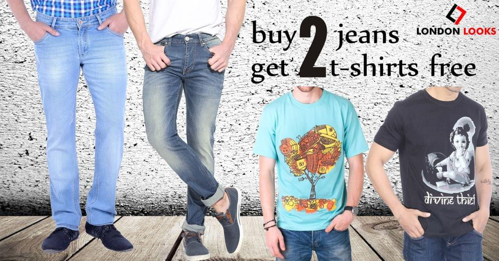 London Looks Jumbo Offer (4) Buy 2 Jeans & Get 2 T-Shirts Free!
